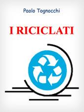 I riciclati
